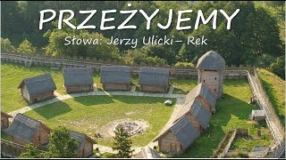 Jerzy Ulicki - Rek PRZEŻYJEMY muz i wyk: Vedamir - Cezary Stawski  ( 665 )