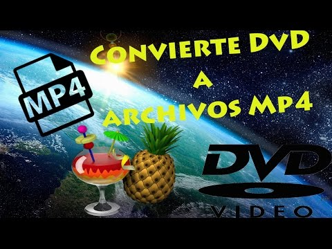 CONVERTIR DVD A MP4 - HandBrake