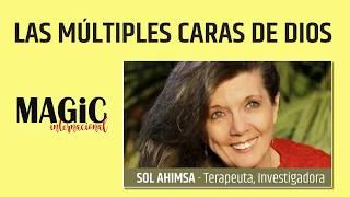 En Directo  LAS MULTIPLES CARAS DE DIOS Sol Ahimsa