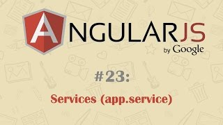 AngularJS Tutorial 23: Services