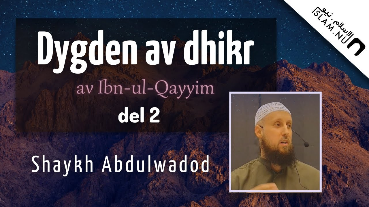Dygden av dhikr | del 2