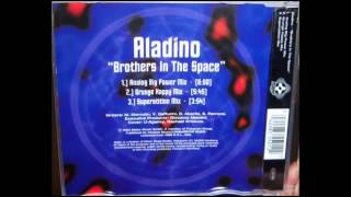 Aladino   Brothers in the space 1993 Analog big power mix