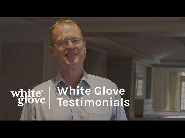 White Glove Testimonials