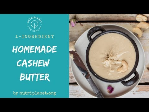 1-Ingredient Homemade Cashew Butter