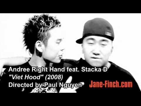 Andree Right Hand (Feat. Stacka D) - Viet Hood [International Rap](Unsigned Hype)