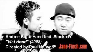 Andree Right Hand - Viet Hood (2008)