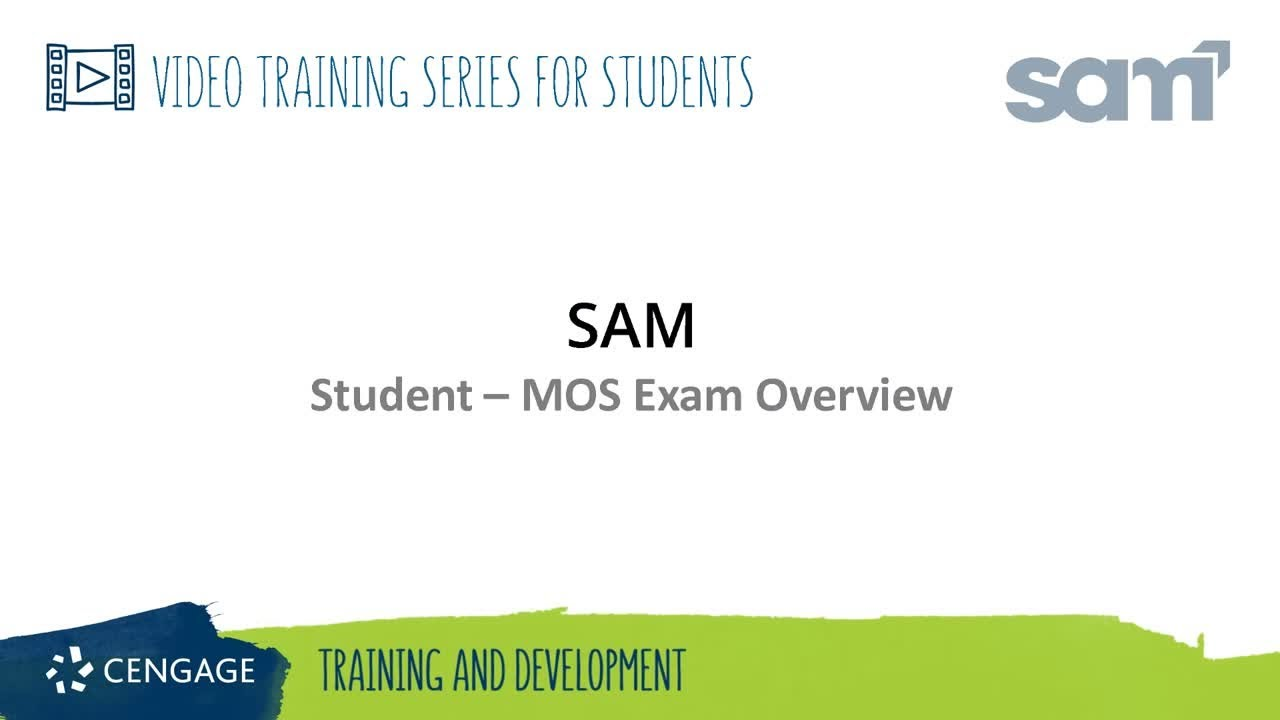 Sam Student Mos Exam Overview Youtube