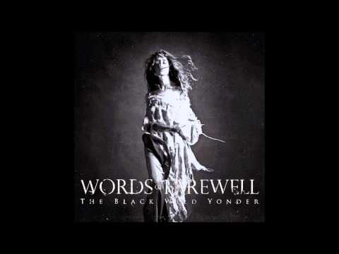 Words of Farewell - In Kingdoms of Rain