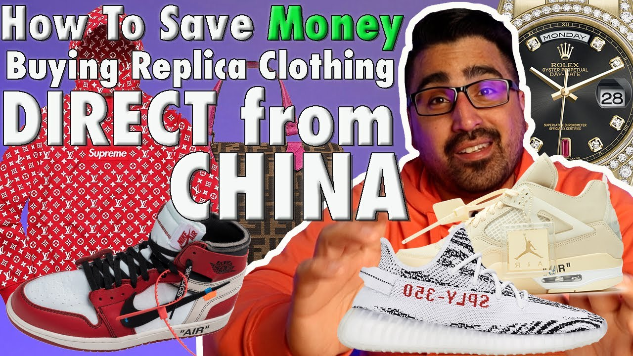 HOW TO SAVE MONEY BUYING REPLICA CLOTHING DIRECT FROM CHINA!