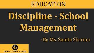 Discipline, Social Science Lecture, BEd  by Ms Sunita Sharma.