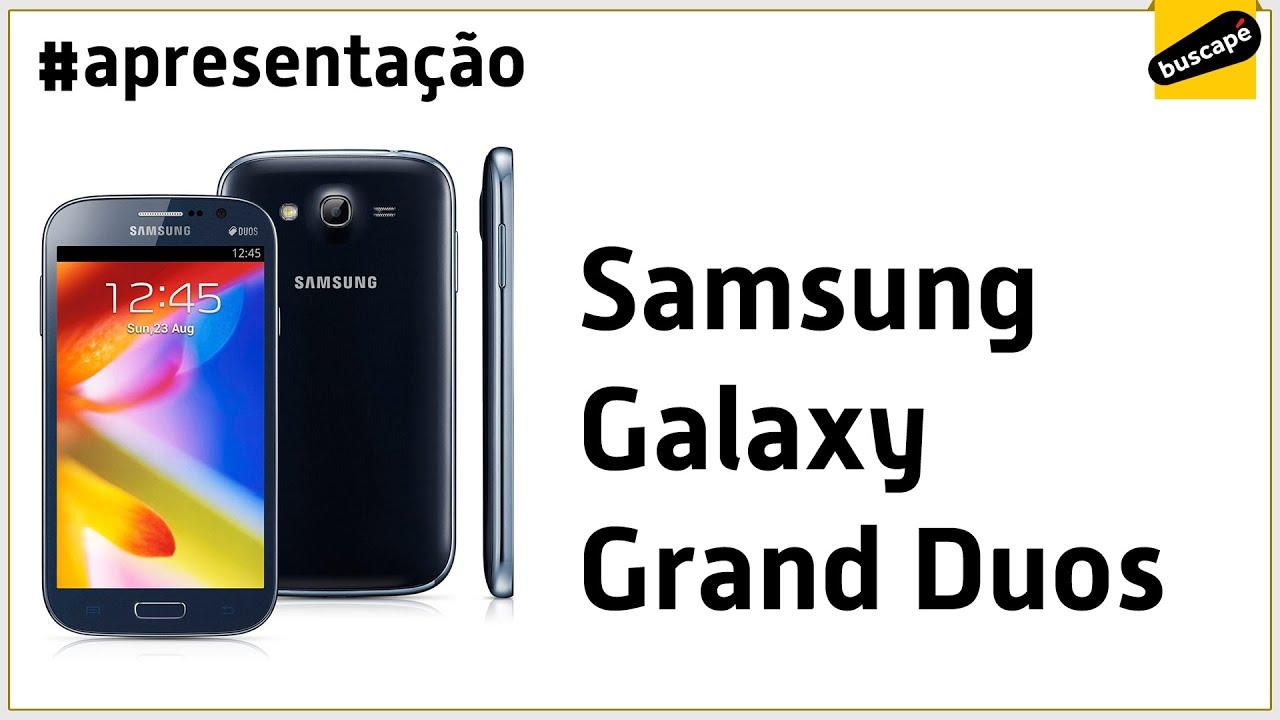e0eee6cae Samsung Galaxy Grand Duos (GT-I9082L) - Apresentação - YouTube