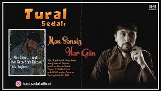 Tural Sedali - Bezdim Artiq 2019 (Men Sensiz Her Gun)
