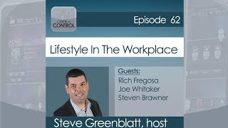A State of Control 62: Lifestyle In The Workplace