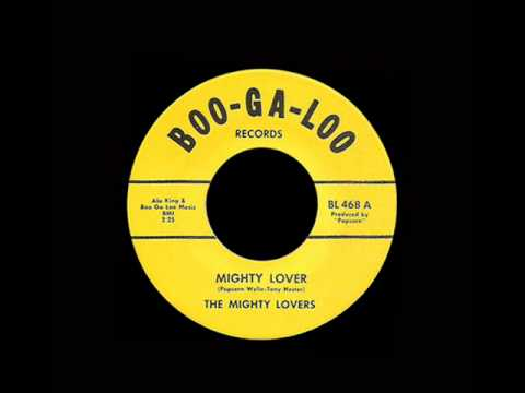 The Mighty Lovers - Mighty Lover