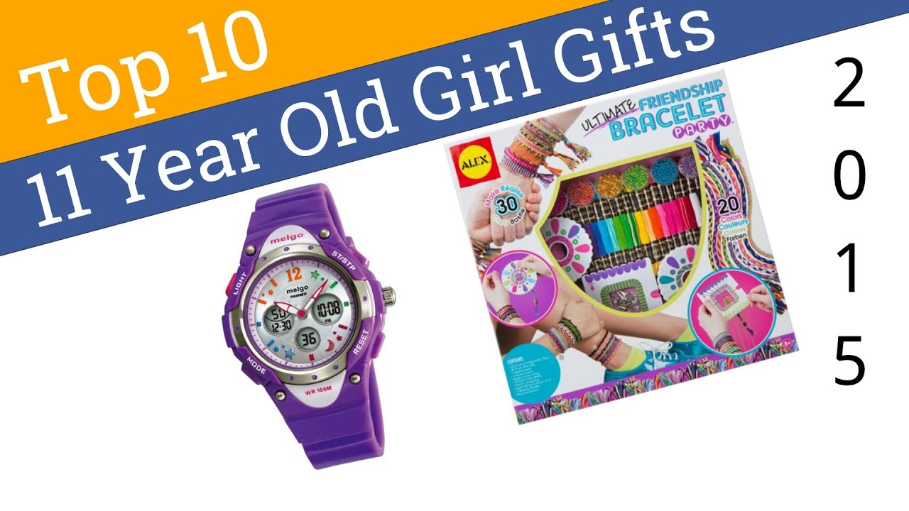 10 Best 11 Year Old Girl Gifts 2015 Youtube