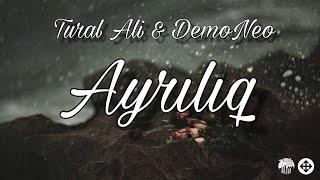 Tural Ali  DemoNeo - Ayrılıq
