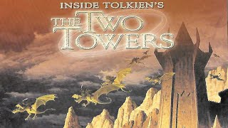 'Inside Tolkien's The Two Towers' Documentary
