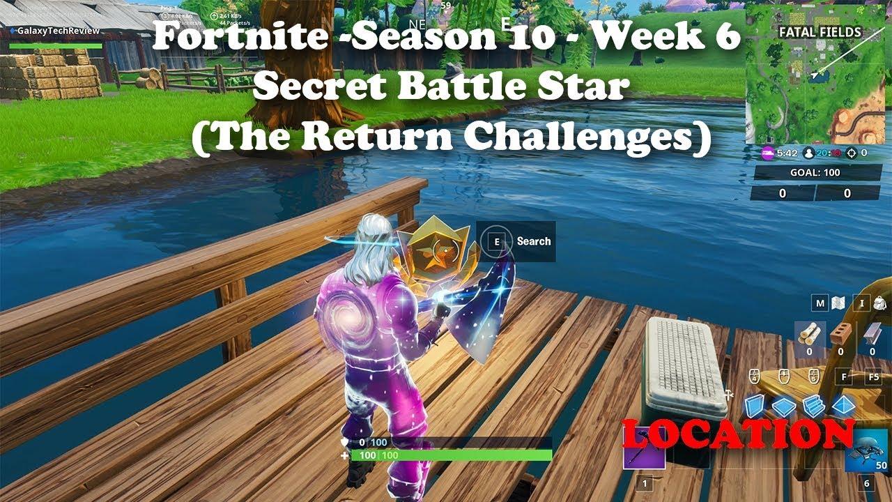 Fortnite Season 10 Week 6 Secret Battle Star Location The Return Challenges