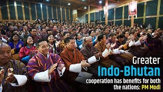 Greater Indo-Bhutan cooperation has benefits for both the nations: PM Modi