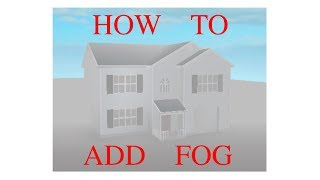 Roblox Studio - How to add fog!