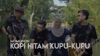 Download Mp3 Momonon - Kopi Hitam Kupu Kupu Cover By Ferachocolatos & Friends