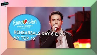 EUROVISION 2018 REHEARSALS: SEMI FINAL 2 l MY TOP 18 (Day 6 & 7)
