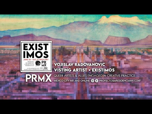 EXISTIMOS (We Exist) EXHIBITION: Micheal Swank and Vojislav Radovanovic
