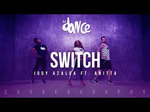 Switch - Iggy Azalea ft. Anitta (Choreography) FitDance Life