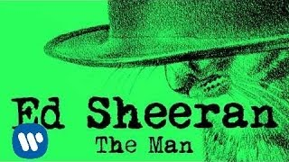 Ed Sheeran - The Man [Official Audio]