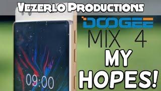 My Hopes For The Doogee Mix 4 - Vezerlo
