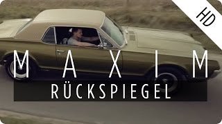 MAXIM - Rückspiegel (Official Music Video)