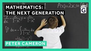 Mathematics: The Next Generation - Professor Peter Cameron thumbnail