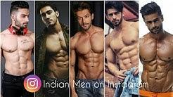 Most Handsome & Hot Indian Men on Instagram | Instgram Accounts of Hot Men