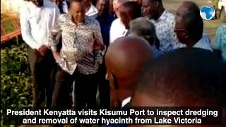 President Kenyatta and Raila inspect dredging  and removal of water hyacinth from Lake Victoria