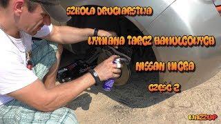 Szkoła Druciarstwa Wymiana Tarcz i Klocków Hamulcowych Nissan Micra część 2 Wazzup :)