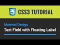 CSS3 Tutorial — How to Create Material Design Text Field with Floating Label