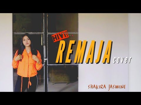 HIVI! - Remaja ( cover by Shakira Jasmine )