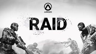 """Project Argo - Official Scenario Spotlight: """"Raid"""""""