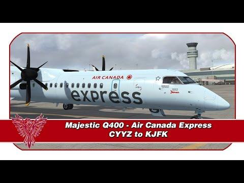 P3D ᴴᴰ   Majestic Q400   Air Canada Express   Toronto (CYYZ) - New York JFK (KJFK)