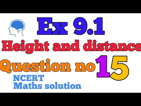Ex 9.1 Height and distance (Q.15) class 10 NCERT Maths solution in Hindi