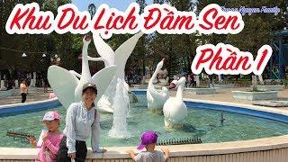 Gambar cover Du Lịch Đầm Sen | Công Viên Đầm Sen | phần 1 | Duong Nguyen Family