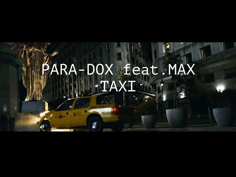 PARA-DOX feat. MAX _TAXI_ VIDEO 12+