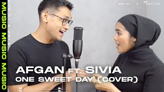 One Sweet Day - Mariah Carey (Cover) By Afgan ft. Sivia