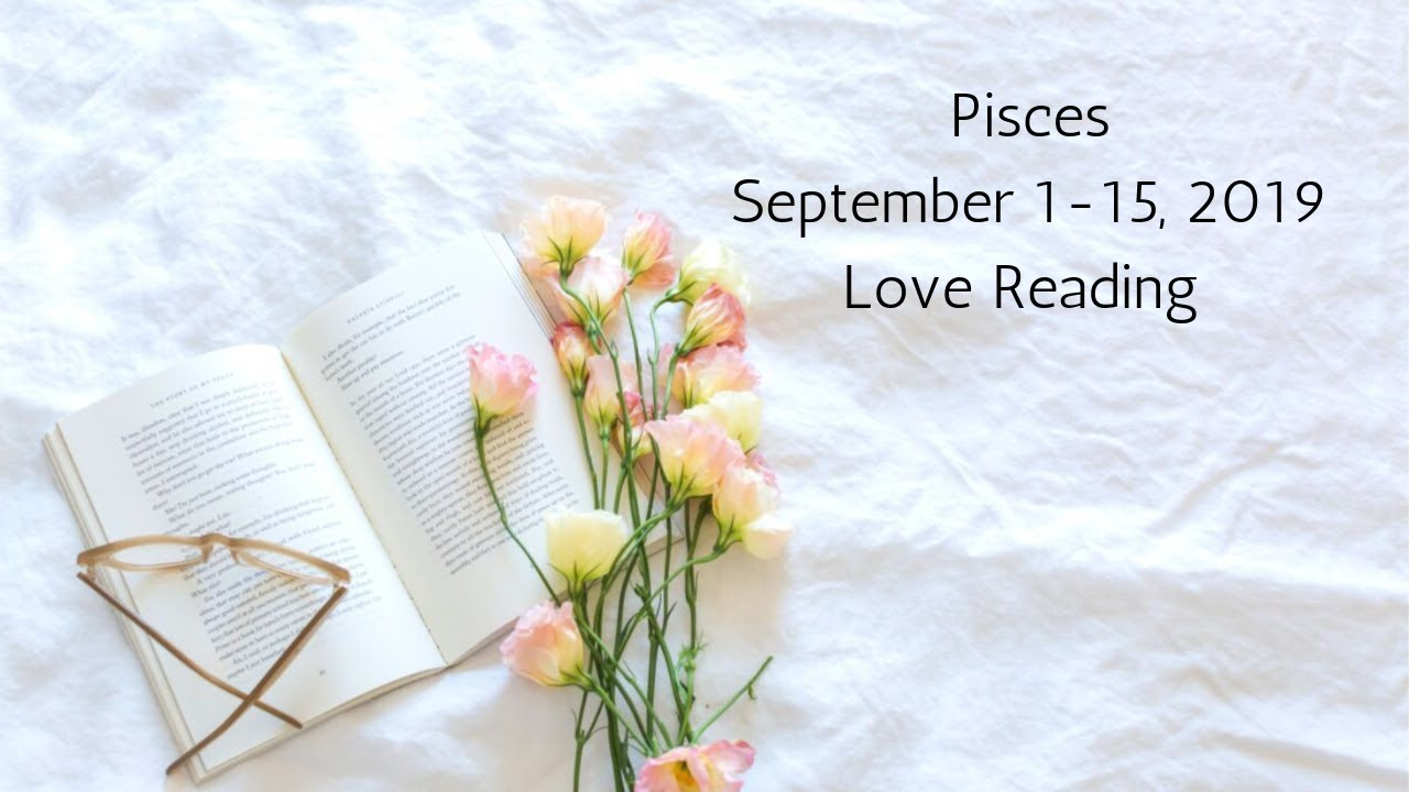 Pisces September 1-15, 2019 // A Lucky Star Shines On Your