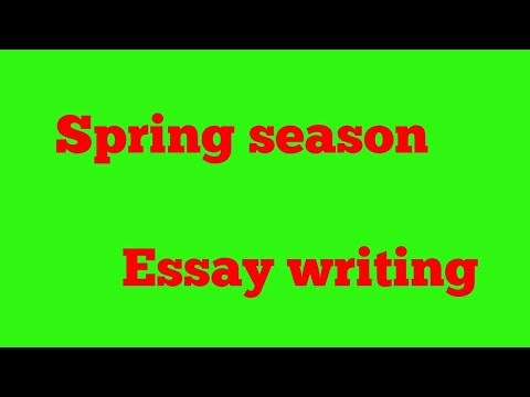 essay on spring season   youtube essay on spring season
