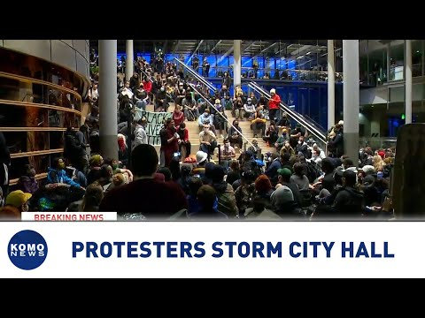 Protesters storm Seattle City Hall