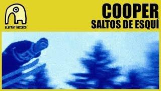 COOPER - Saltos De Esquí [Internet Tour] [Official]