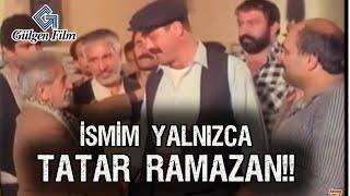Tatar Ramazan Sürgünde - Ben Ağa Değilim!