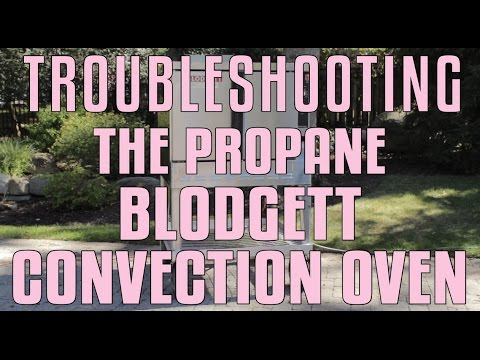 Troubleshooting The Propane Blodgett Convection Oven