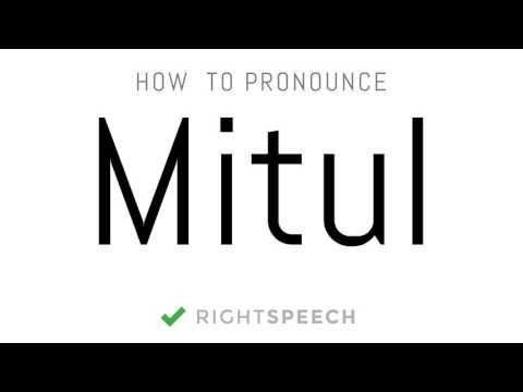 Mitul - How to pronounce Mitul - Indian Boy Name